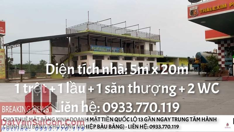 Chính chủ Cho thuê mặt bằng kinh doanh mặt tiền Quốc Lộ 13 - Gần ngay Trung tâm Hành chính Bàu Bàng (Khu công nghiệp Bàu Bàng)